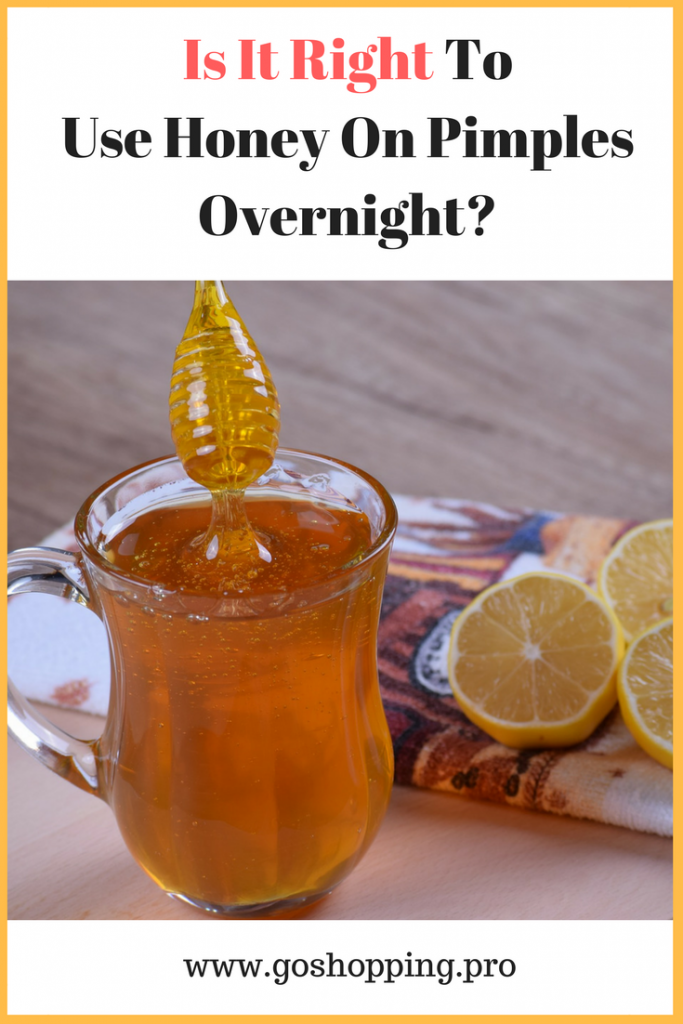 Is It Right To Use Honey On Pimples Overnight  683x1024 - Is It Right To Use Honey On Pimples Overnight?